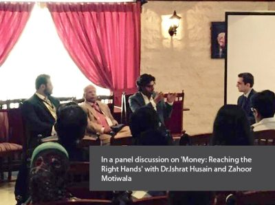 In a panel discussion on 'Money Reaching the Right Hands' with Dr.Ishrat Husain and Zahoor Motiwala