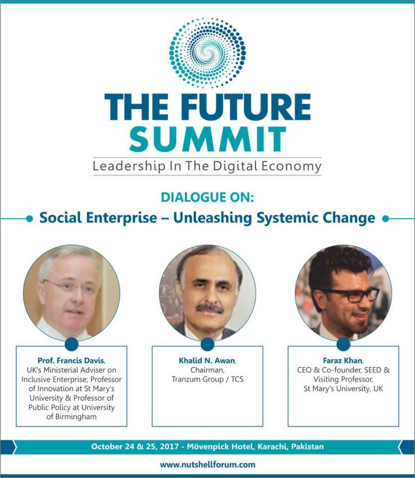 dialogue on Social Enterprise - Unleashing Systemic Change, moderated by Faraz Khan (CEO & Co-founder, SEED)